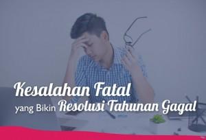 Kesalahan Fatal yang Bikin Resolusi Tahunan Gagal   TopKarir.com