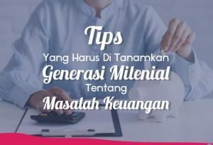 Tips Yang harus Di Tanamkan Generasi Millenial Tentang Masalah Keuangan | TopKarir.com