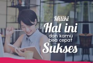Miliki Hal Ini dan Kamu Bisa Cepat Sukses! | TopKarir.com
