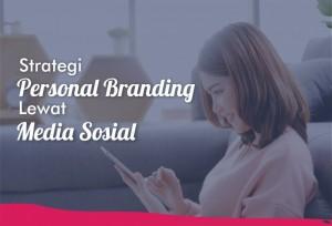 Strategi Personal Branding Lewat Media Sosial   TopKarir.com