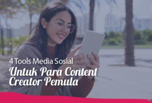 4 Tools Media Sosial Untuk Para Content Creator Pemula | TopKarir.com