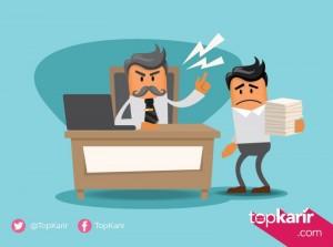 Punya Bos Nyebelin? Ini yang Harus Kamu Lakukan | TopKarir.com