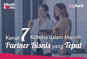 Kenali 7 Kriteria dalam Memilih Partner Bisnis yang Tepat