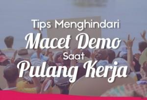 Tips Menghindari Macet Akibat Demo Saat Pulang Kerja | TopKarir.com