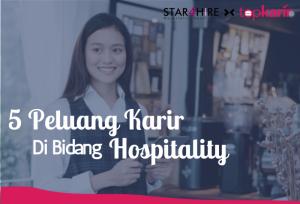 5 Peluang Karir Di Bidang Hospitality   Topkarir.com