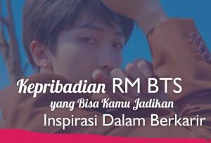 Kepribadian RM BTS yang Bisa Kamu Jadikan Inspirasi Dalam Berkarir   TopKarir.com
