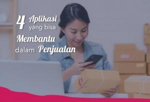 4 Aplikasi Yang Bisa Membantu Dalam Penjualan  | TopKarir.com
