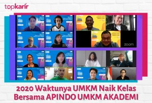 2020 Waktunya UMKM Naik Kelas Bersama APINDO UMKM AKADEMI  | TopKarir.com