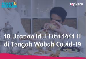 10 Ucapan Idul Fitri 1441 H di Tengah Wabah Covid-19   TopKarir.com