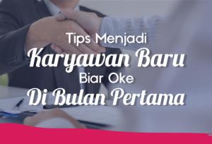 Tips Menjadi Karyawan Baru Biar Oke di Bulan Pertama | TopKarir.com