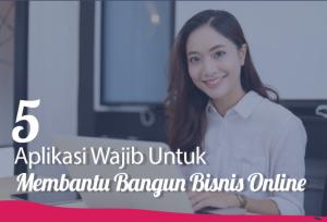 5 Aplikasi Wajib Untuk Membantu Bangun Bisnis Online   TopKarir.com