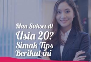 Mau Sukses Di Usia 20? Simak Tips Berikut Ini  | TopKarir.com