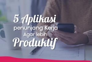 5 Aplikasi Penunjang Kerja Agar Lebih Produktif | TopKarir.com