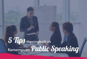 5 Tips Meningkatkan Kemampuan Public Speaking | TopKarir.com