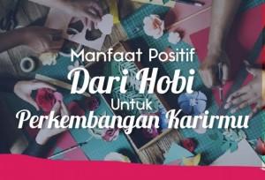 Manfaat Positif Dari Hobi Untuk Perkembangan Karirmu | TopKarir.com
