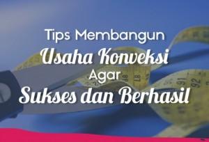 Tips Membangun Usaha Konveksi Agar Sukses dan Berhasil | TopKarir.com