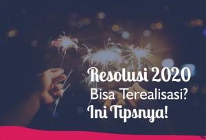Resolusi 2020 Bisa Terealisasi? Ini Tipsnya!   TopKarir.com