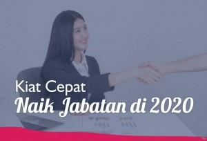 Kiat Cepat Naik Jabatan di 2020   TopKarir.com
