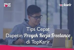 Tips Cepat Dapetin Proyek Kerja Freelance di TopKarir   Topkarir.com