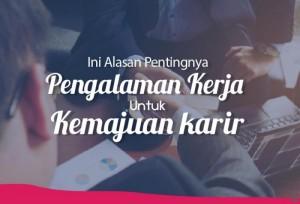 Ini Alasan Pentingnya Pengalaman Kerja untuk Kemajuan Karir | TopKarir.com