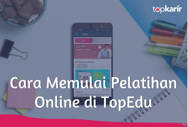 Cara Memulai Pelatihan Online di TopEdu