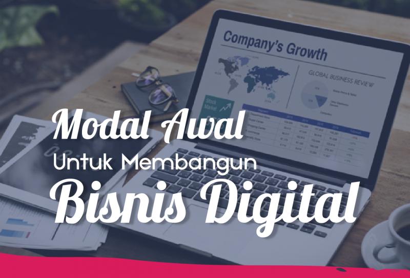 Modal Awal Untuk membangun Bisnis Digital