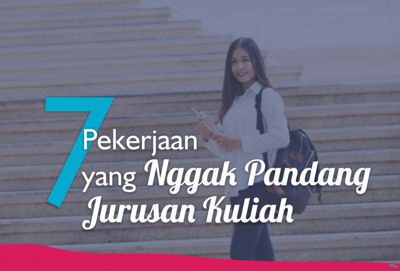 7 Pekerjaan yang Nggak Pandang Jurusan Kuliah