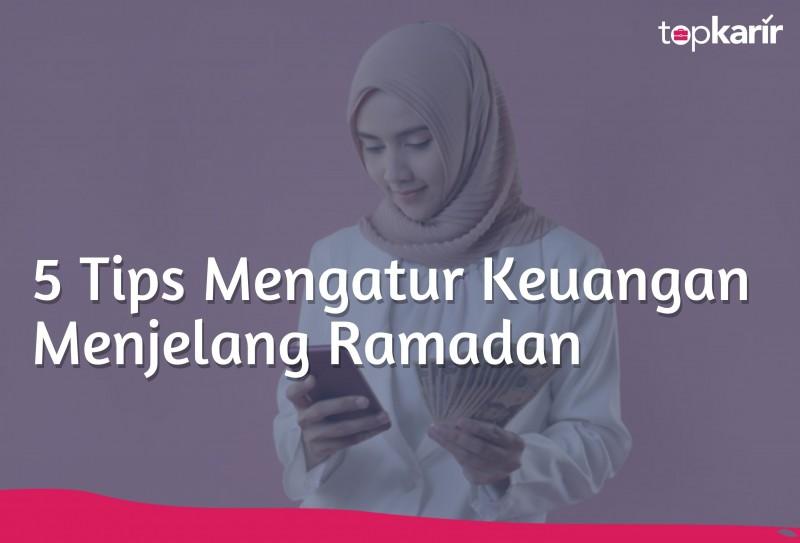 5 Tips Mengatur Keuangan Menjelang Ramadan