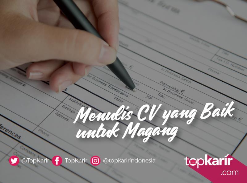 Menulis CV yang Baik Untuk Magang