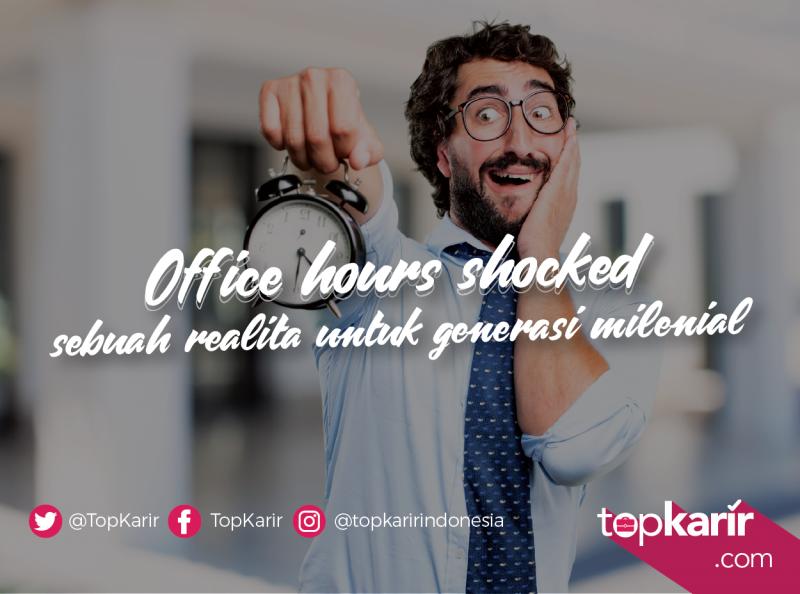 Office Hour Shocked Sebuah Realita Untuk Generasi Milenial