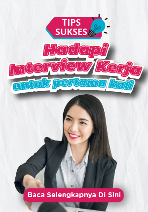 TIPS KARIR INTERVIEW