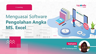 Menguasai Software Pengolahan Angka MS. Excel