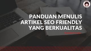 Panduan Menulis Artikel SEO Friendly yang Berkualitas