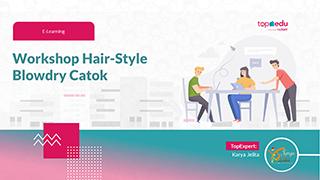 JBJ - Workshop Hair Style-Blowdry-Catok