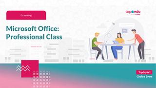 Microsoft Office: Professional Class