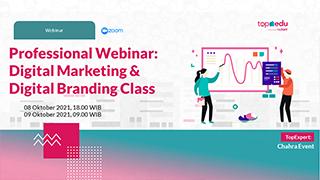 Professional Webinar: Digital Marketing dan Digital Branding Class