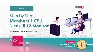 Step by Step Membuat 1 CPU untuk 12 Monitor