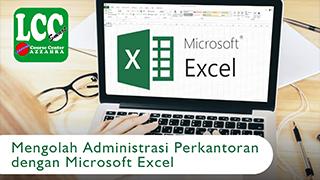 Mengolah Administrasi Perkantoran dengan Microsoft Excel