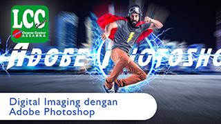 Digital Imaging Menggunakan Adobe Photoshop