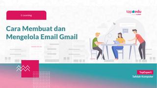 JBJ - Cara Membuat dan Mengelola Email Gmail