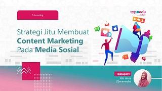 Strategi Jitu Content Marketing di Media Sosial