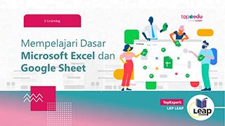 Dasar Microsoft Excel dan Google Sheet